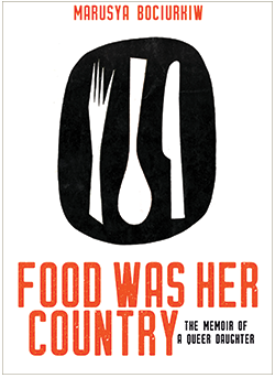 Book cover: 'Food was Her Country: The Memoir of a Queer Daughter'