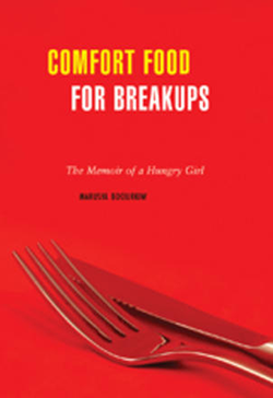 Book cover: 'Comfort Food for Breakups: The Memoir of a Hungry Girl'